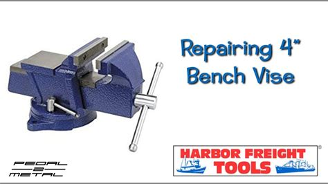 bench vice harbor freight repairing harbor freight 4 quot bench vise 38388 easy how to
