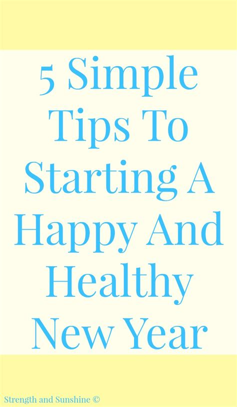 5 simple tips to starting a happy and healthy new year
