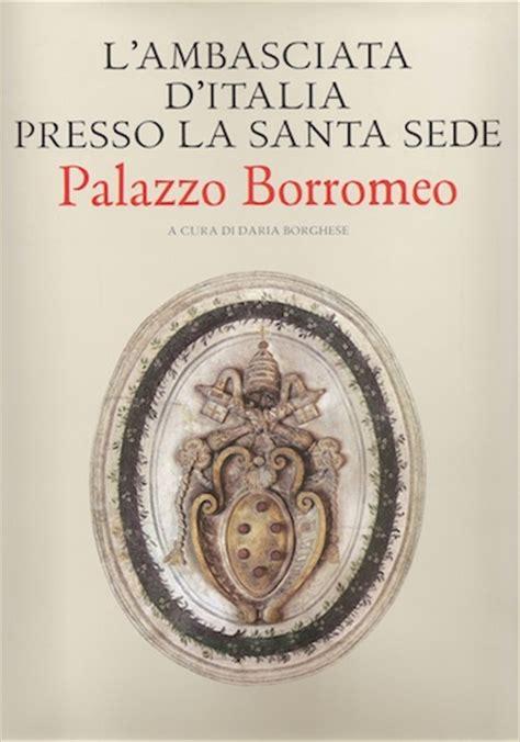 ambasciate presso la santa sede libri fotografici sulle ambasciate d italia