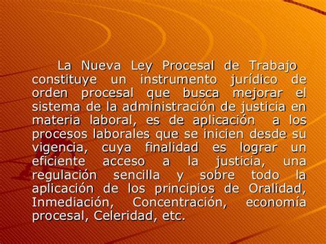 nueva ley procesal del trabajo entra en vigencia en los principios procesales nueva ley procesal de trabajo