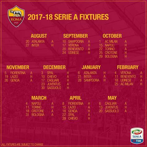 Calendario As Roma Calendario Roma Serie A 2017 2018 Ecco Tutte Le Giornate
