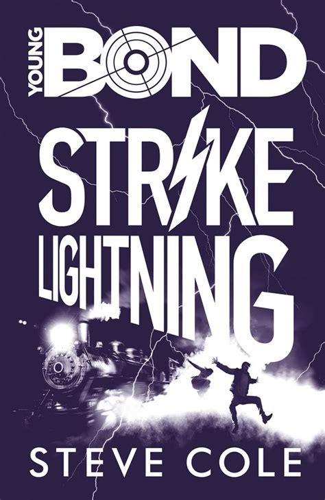 strike lightning cover art for strike lightning the third young bond novel by steve cole has
