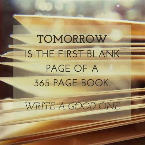 A Novel In A Year by Tomorrow Is The Blank Page Of A 365 Page Book Write