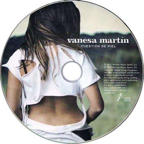 cuestion de piel 8479539860 cuestion de piel vanesa martin mp3 buy full tracklist