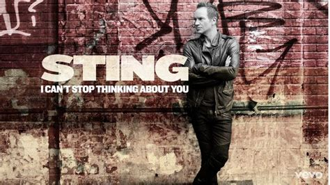thinking about you testo sting i can t stop thinking about you testo