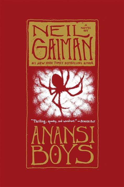 anansi boys anansi boys neil gaiman