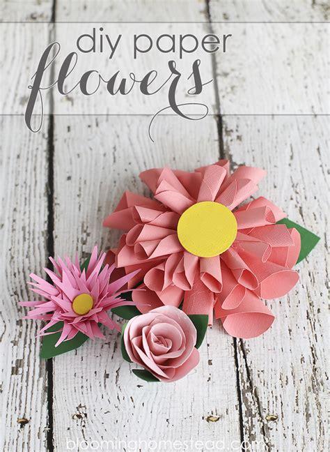 Bloomen Flowers Diy by Diy Paper Flowers Blooming Homestead