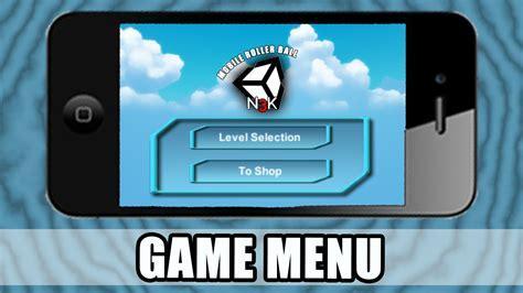 unity mobile tutorial unity mobile tutorial 1 menu tutorial c