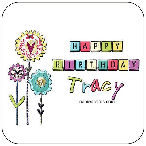 happy birthday tracy images 2018 happy birthday tracy images happy birthday