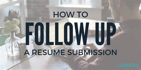 how to follow up a resume ladders