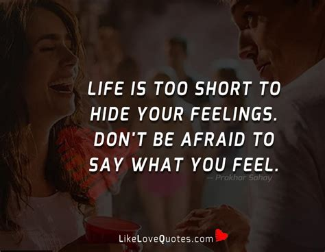Dont Be Afraid To Feel Your Food by Is To Hide Your Feelings Likelovequotes