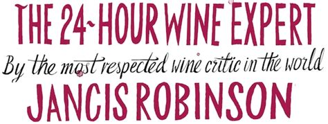 Pdf 24 Hour Wine Expert Jancis Robinson by Gifts And A Special Offer Articles