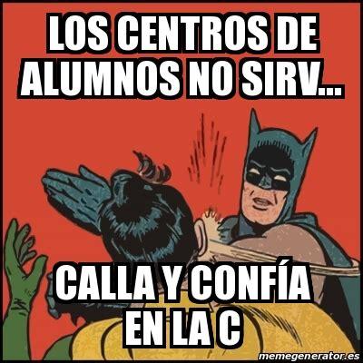 Memes De Batman Y Robin - meme batman slaps robin los centros de alumnos no sirv