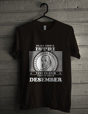 Premium Tshir Kaos Baju Bulan Desember Jual Beli Kaos Polyflex Istri Bulan Desember Baru Baju