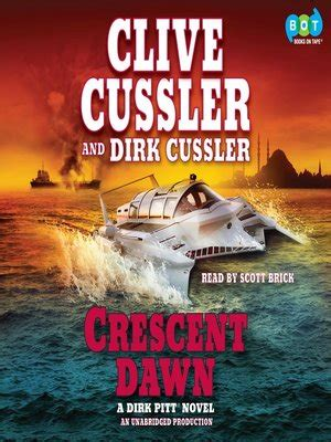 libro crescent dawn dirk pitt crescent dawn by clive cussler 183 overdrive ebooks audiobooks and videos for libraries