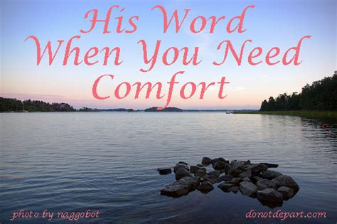 need comfort his word when you need comfort do not depart