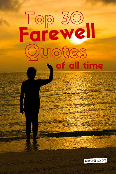 Best Design Quotes Of All Time by Top 30 Farewell Quotes Of All Time 187 Allwording