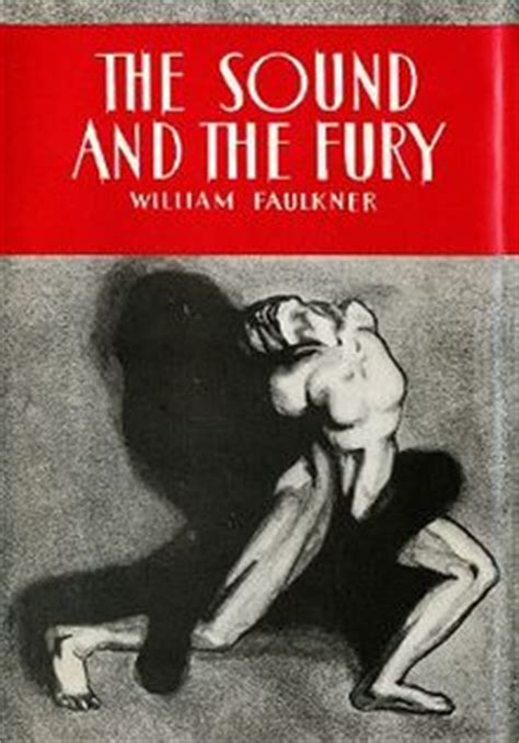 William Faulkner Yhe Sound And The Fury the sound and the fury