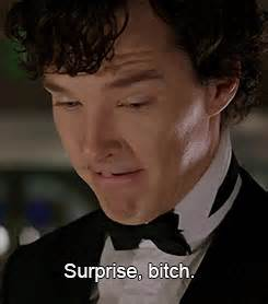 Surprise Bitch Meme - 1k my gifs spoilers mine 2k bbc sherlock i m not sorry