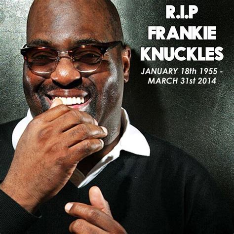 godfather of house music godfather of house music frankie knuckles