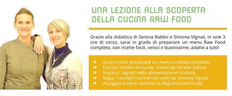 corso cucina bologna corso cucina crudista a bologna con ricette food
