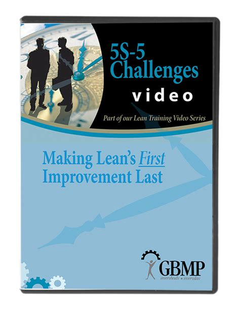5s five challenges lean training dvd from gbmp dvdrip 5s 5 challenges making lean s 1st improvement last