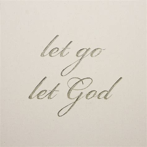 let go and let god tattoo let go and let god fonts www pixshark