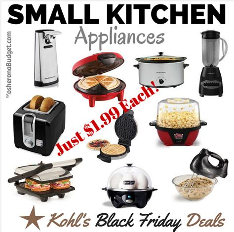 black friday kitchen appliances kohl s black friday deal small kitchen appliances for as