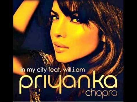 priyanka chopra in my city audio priyanka chopra in my city ft will iam audio youtube