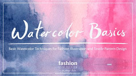 fashion design pattern making youtube tutorial watercolor techniques for fashion design