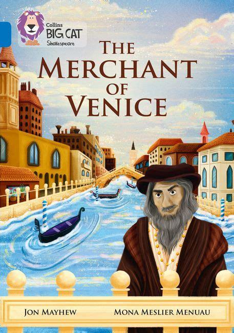 the merchant of venice book report the merchant of venice band 16 sapphire collins big cat