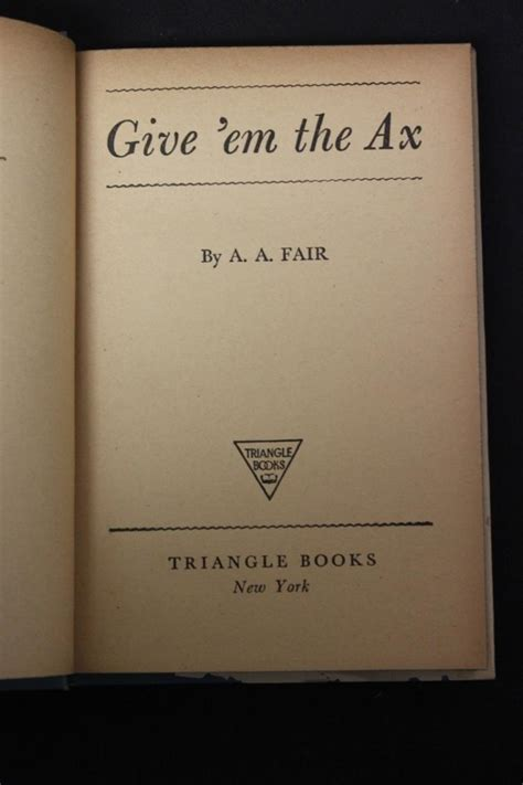 the ax book the book give them the ax by a a fair