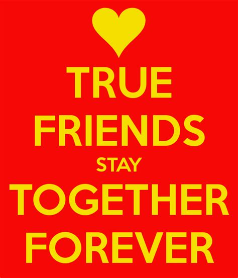 I We Stay Friends Forever Quotes