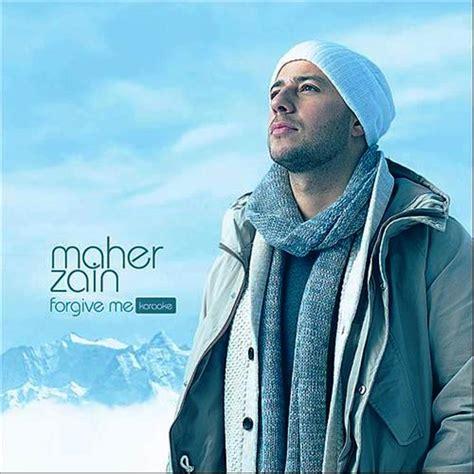 free download mp3 album maher zain forgive me maher zain forgive me our choice