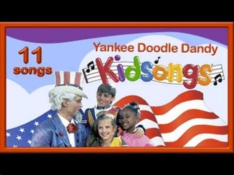 Yankee Doodle Dandy By Kidsongs Part 1 Patriotic Songs