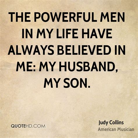 my husband quotes judy collins husband quotes quotehd