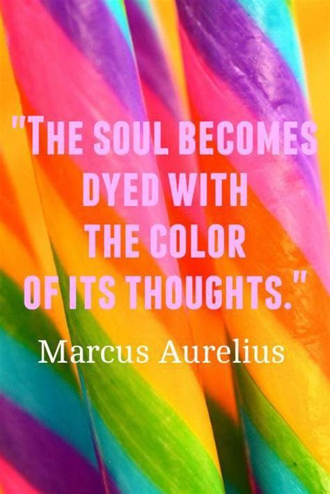 inspirational picture quotes the soul becomes dye with the colors of it s thoughts