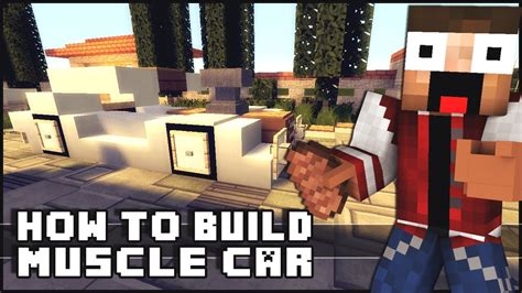 minecraft muscle car minecraft vehicle tutorial muscle car youtube