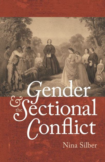 sectional discord gender and the sectional conflict edition 1 by nina