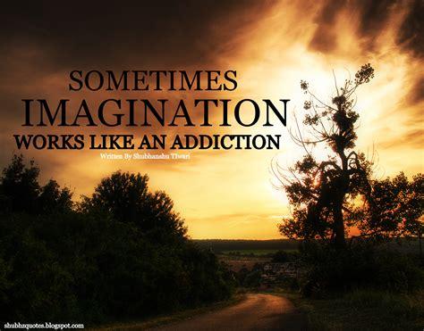 quotes about imagination imaginations quotes quotesgram