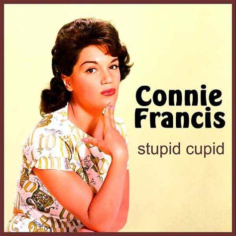 Stupid Cupid stupid cupid remastered by connie francis
