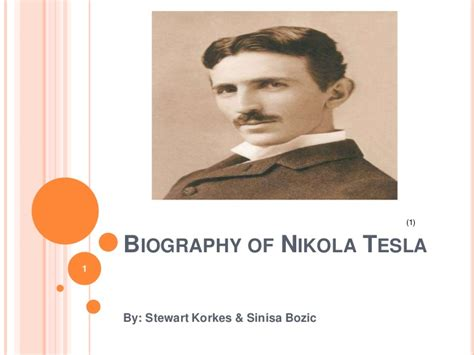 biography of nikola tesla nikola tesla 1