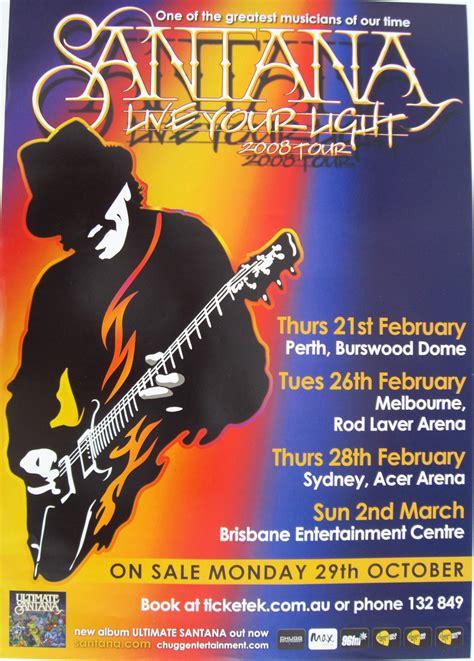 light up posters for concerts santana quot live your light 2008 tour quot australian concert