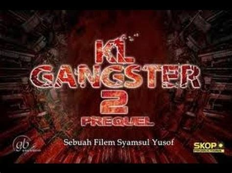 film gengster kl 3 movie review kl gangster 2 youtube