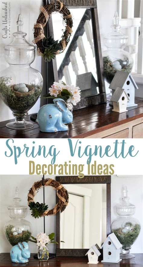 vignette home decor spring decorating ideas spring vignette crafts unleashed