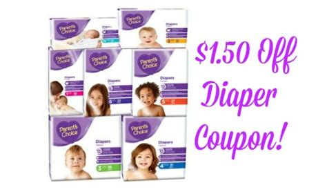 printable parent s choice diaper coupons 1 50 off parent s choice diapers coupon southern savers