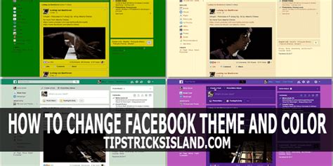 change your own facebook theme how to change your facebook theme tips tricks island