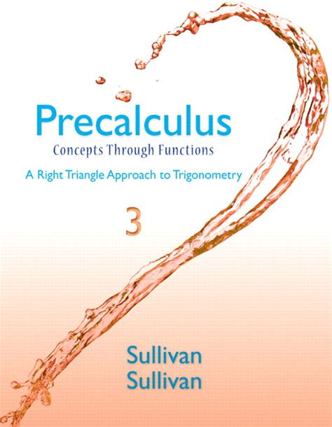 guided lecture notes for precalculus concepts through functions a unit circle approach to trigonometry plus mylab math access card package 3rd edition ebook sullivan sullivan precalculus concepts through