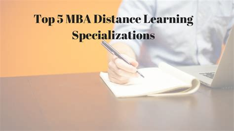Jamia Mba Distance by Top 5 Mba Distance Learning Specializations Distance