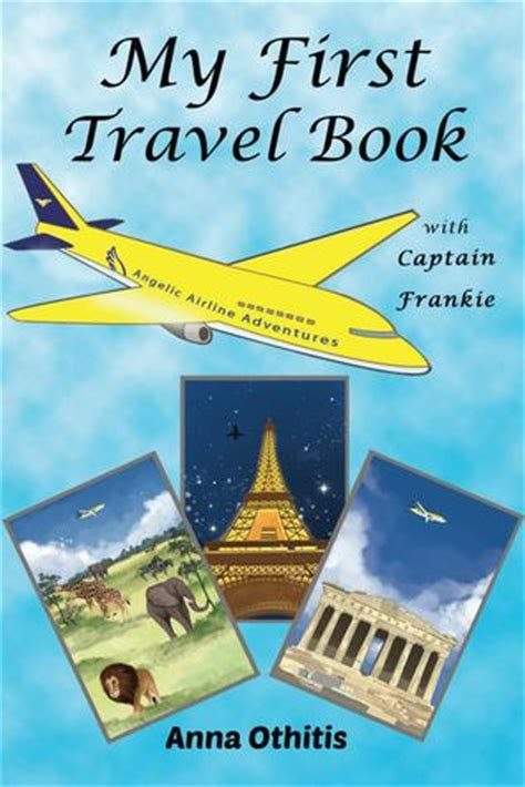 travel picture books my travel book by othitis reviews discussion